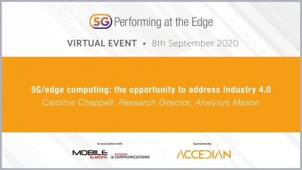 5G: Performing at the Edge 2020 Day 1 - 5G/edge computing: the opportunity to address Industry 4.0