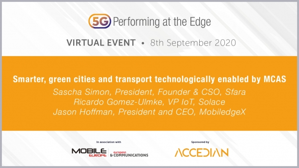 5G: Performing at the Edge 2020 Day 1 - Smarter, green cities and transport - MCAS