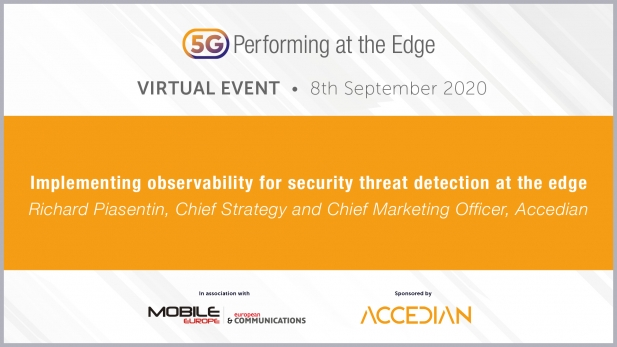 5G: Performing at the Edge 2020 Day 1: Implementing observability for security threat detection